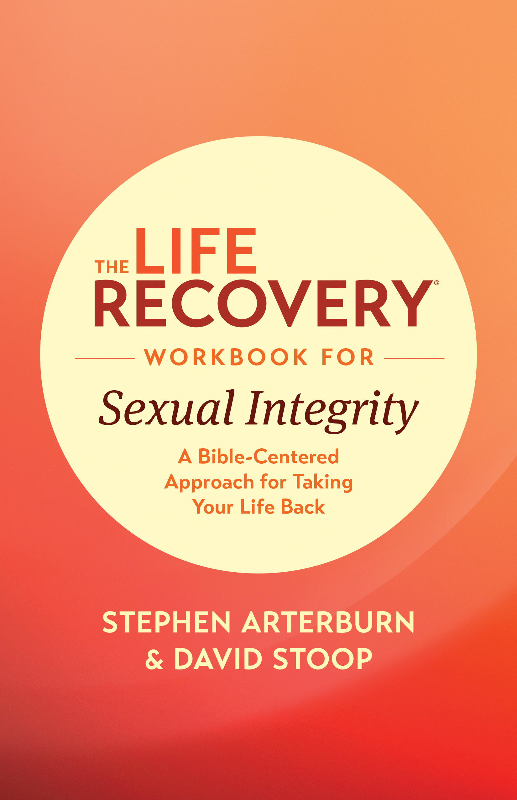 Tyndale The Life Recovery Workbook For Sexual Integrity