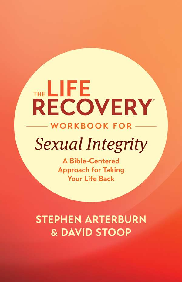 Cover of the book, The Life Recovery Workbook for Sexual Integrity, by Tyndale House Publishers