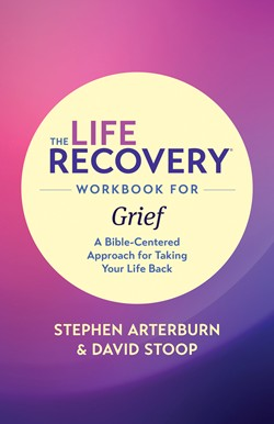 Front cover image for The Life Recovery Workbook for Grief: A Bible-Centered Approach for Taking Your life Back.