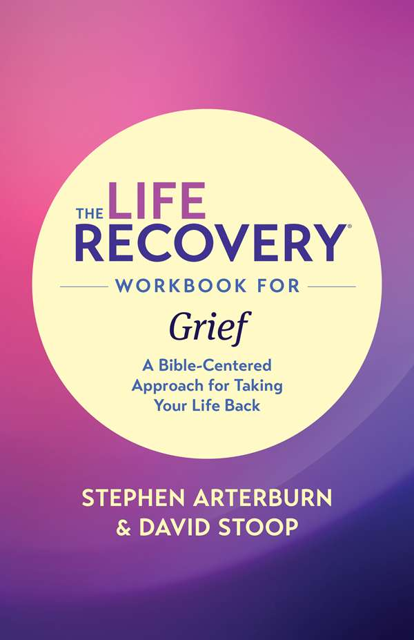 Cover of the book, The Life Recovery Workbook for Grief, by Tyndale House Publishers