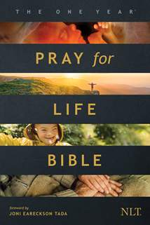 The One Year Pray for Life Bible NLT : Softcover