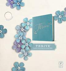 NLT THRIVE Creative Journaling Devotional Bible: LeatherLike Hardcover, Teal Blue with Rose Gold