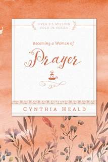 Becoming a Woman of Prayer: Softcover