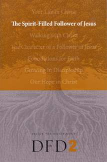 The Spirit-Filled Follower of Jesus: Softcover