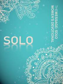 The Message: SOLO Women's Devotional: Softcover/Aqua