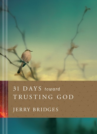 31 Days toward Trusting God: Hardcover
