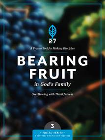 Bearing Fruit in God's Family: Softcover