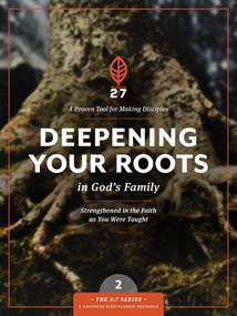 Deepening Your Roots in God's Family: Softcover