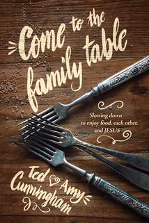 Come to the Family Table: Softcover