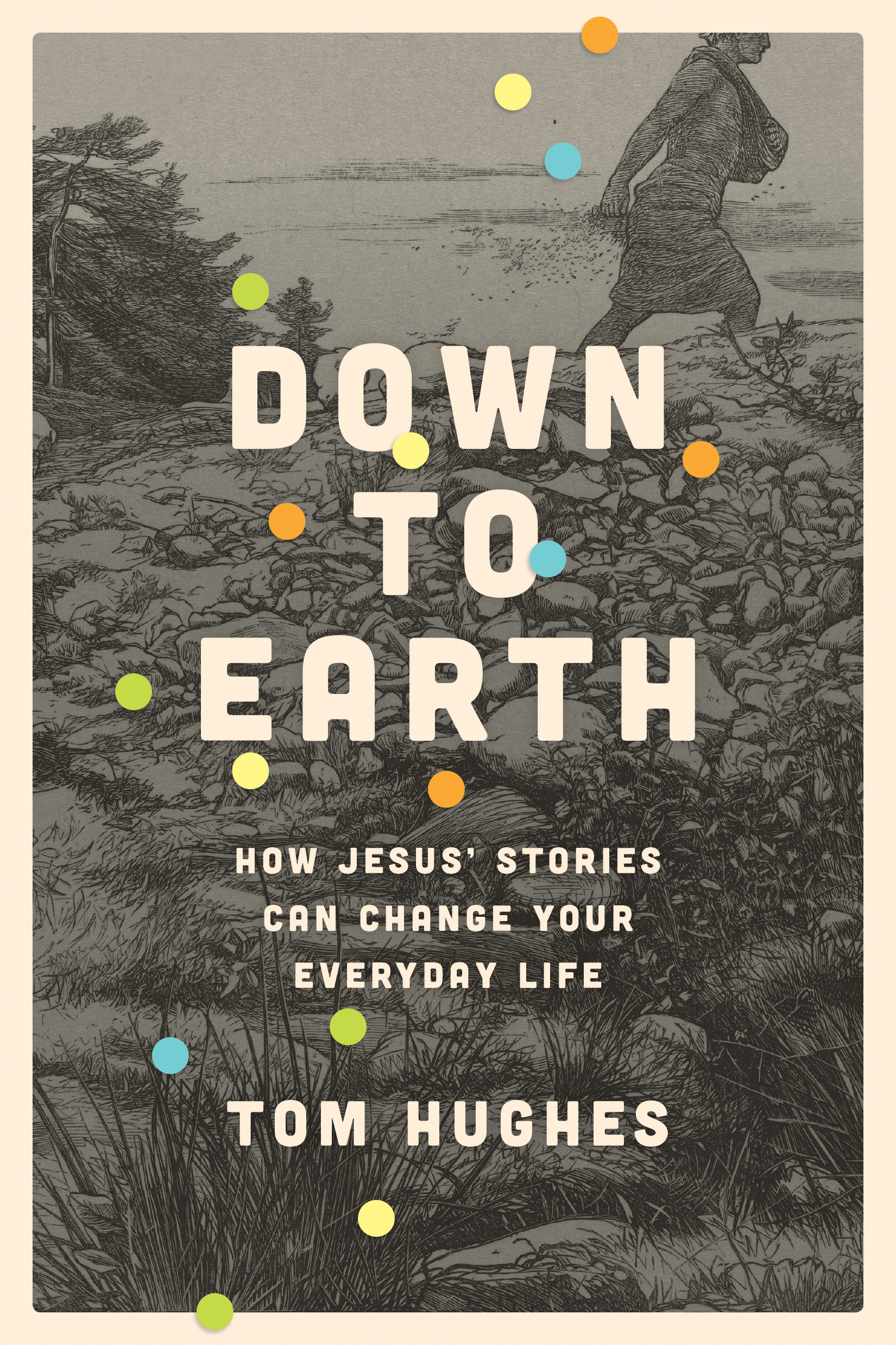 Cover of Down to Earth, by Tom Hughes
