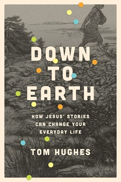 Cover of the book, Down to Earth, by Tom Hughes