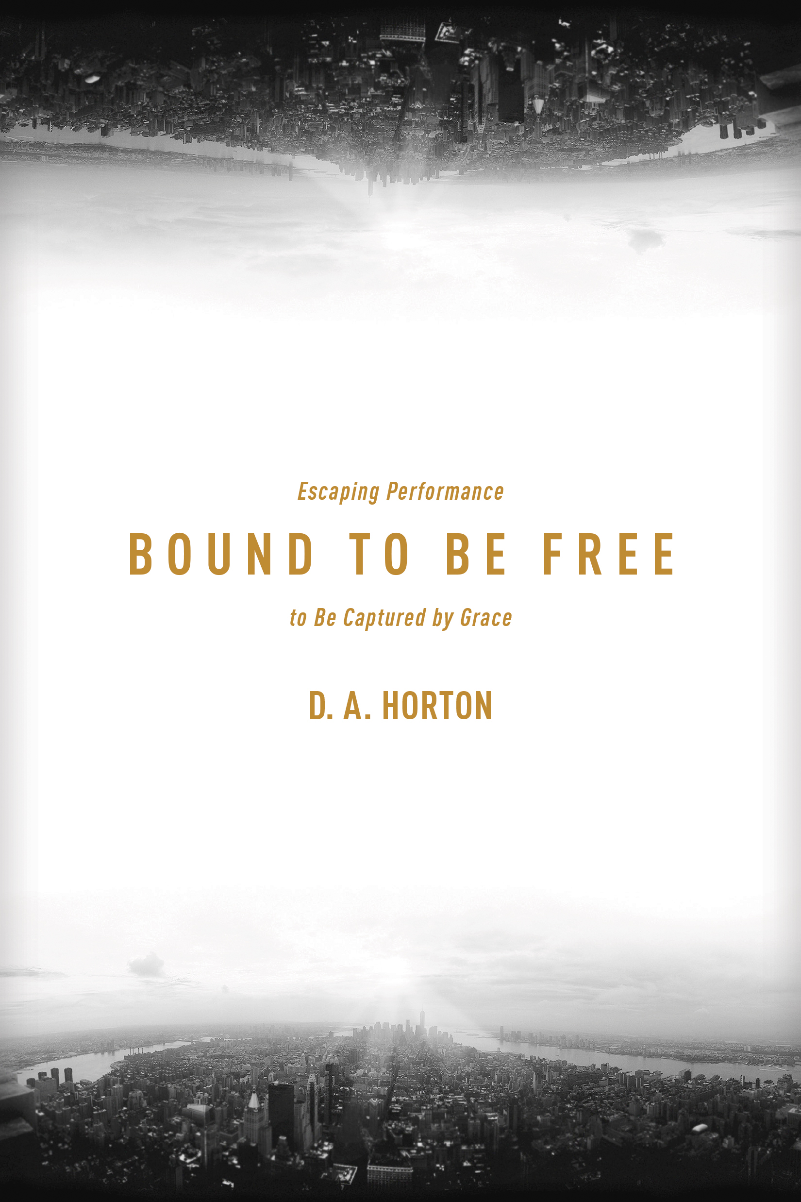 Cover of Bound to Be Free, by D. A. Horton