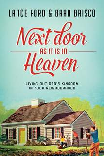 Next Door as It Is in Heaven: Softcover