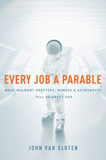 Every Job a Parable: Softcover