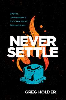 Never Settle: Softcover