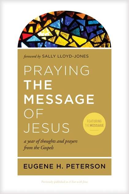 Tyndale Praying The Message Of Jesus