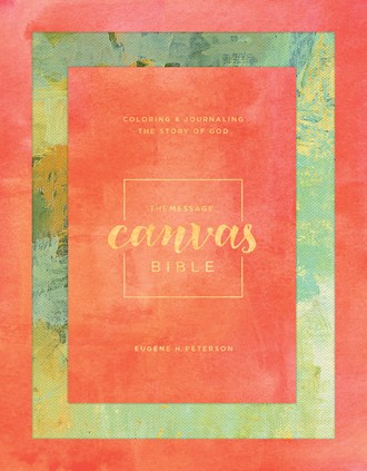 The Message Canvas Bible: Hardcover, Spring Palette