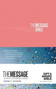 The Message Gift and Award Bible: Softcover, Coral