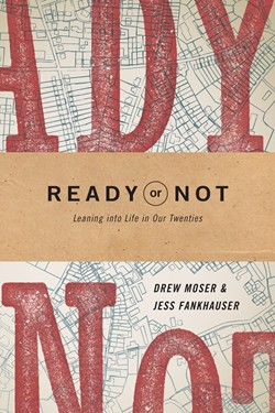 Front cover of Ready or Not book. this book helps people in their twenties navigate a life with Christ and find their own calling.
