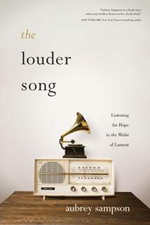 The Louder Song: Softcover