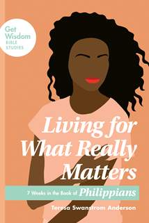 Living for What Really Matters: Softcover