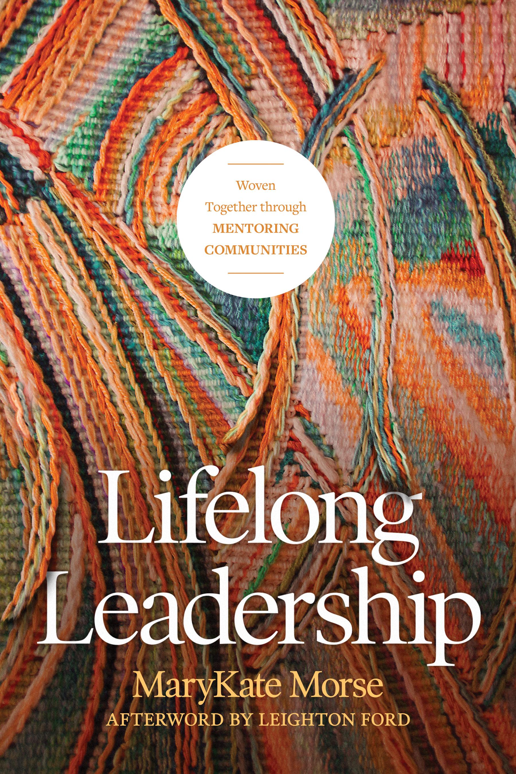 Cover of Lifelong Leadership, by MaryKate Morse