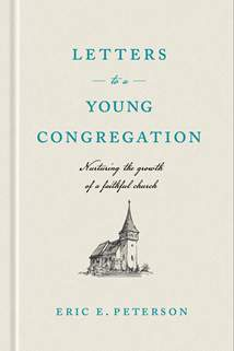 Letters to a Young Congregation: Hardcover