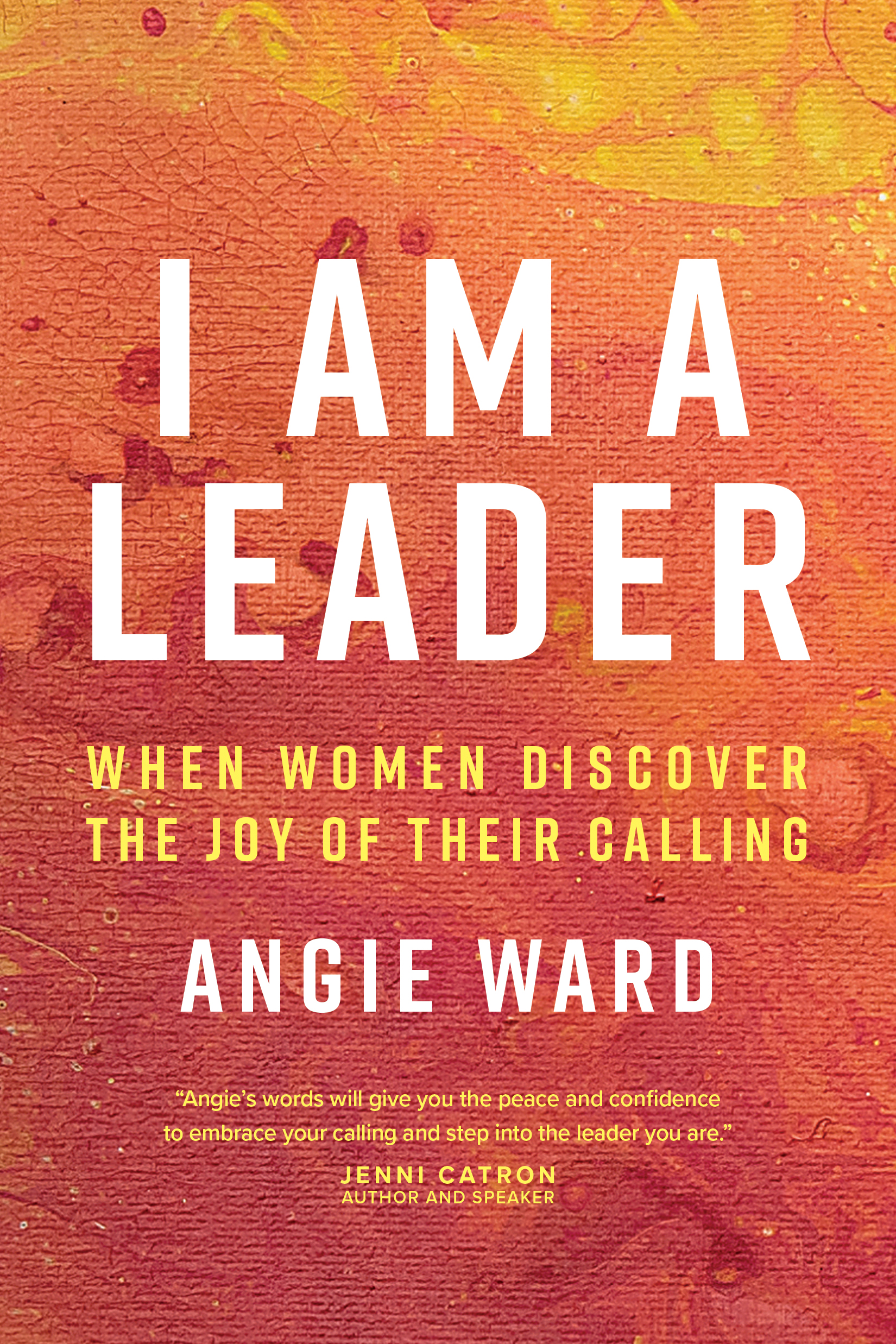 Cover of I Am a Leader, by Angie Ward