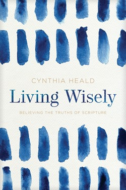 Front cover image of Living Wisely book by Cynthia Heald.