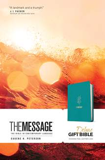 The Message Deluxe Gift Bible: Leather-Look, Hosanna Teal